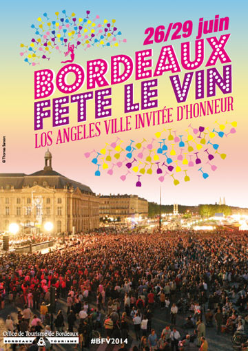 Ville de bordeauxinvitation l 39 inauguration de bordeaux f te le vin club presse bordeaux - Office de tourisme los angeles ...