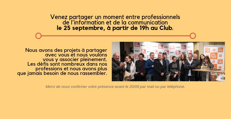 venez-partager-un-moment-entre-professionnelsde-linformation-et-de-la-communicationle-25-septembre-a-partir-de-19h-au-club